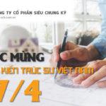 Công ty Cổ phần Siêu Chung Kỳ – Chúc mừng ngày Kiến trúc sư Việt Nam